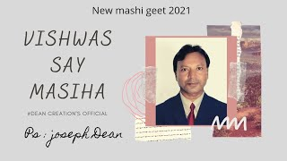 Baixar Yeshu hindi song Vishwas say masiha by pastor Joseph dean
