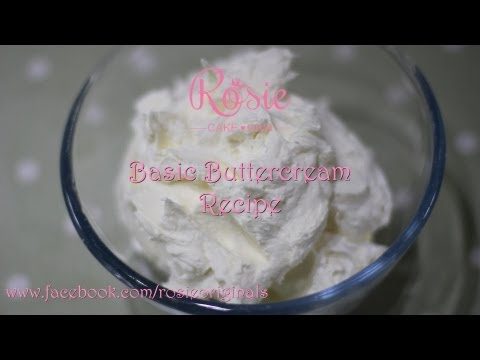BASIC BUTTERCREAM RECIPE
