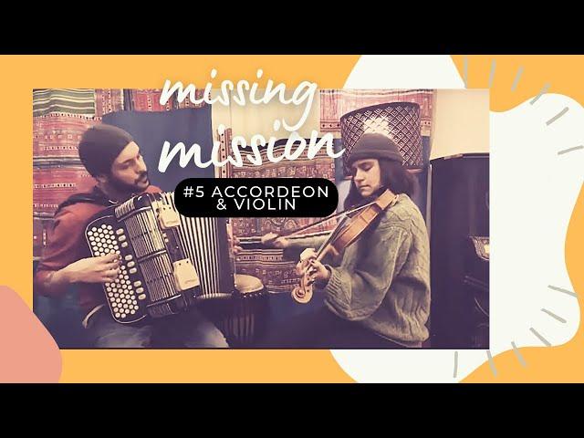 MISSING MISSION # 5