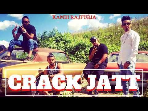 Crack Jatt -KAMBI - Latest Punjabi Song |
