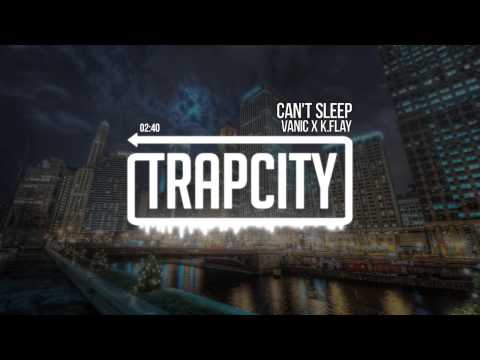 Клип Vanic X K.Flay - Can't Sleep