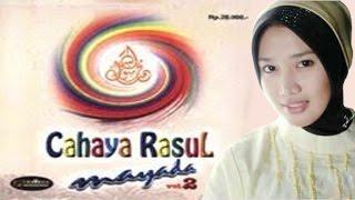 Sholawat Mayada Cahaya Rasul 2 - Ya Khoiru Maulud (Versi MP3)