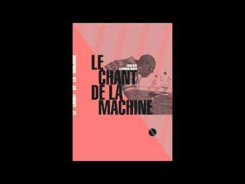 Le Chant de la machine - David Blot - Le Nouveau Rendez-vous (France Inter)