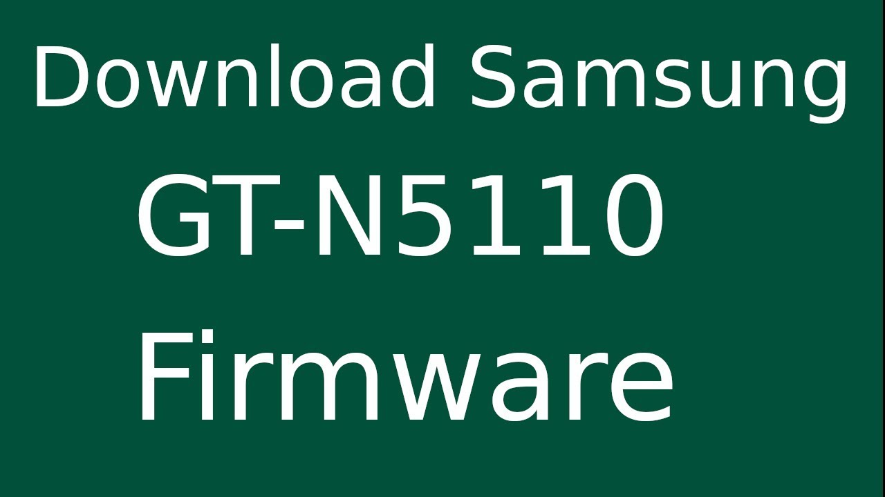 How To Download Samsung Galaxy Note 8.0 GT-N5110 Stock Firmware