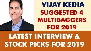 Vijay Kedia suggest 4 Multibagger for 2019   Latest stock pick by Vijay Kedia and portfolio analysis
