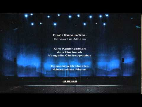Eleni Karaindrou - Concert in Athens Full Album