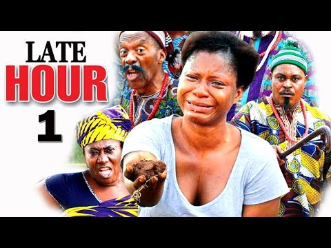Late Hour episode 1  2017 Latest Nigerian Nollywood Movie HD