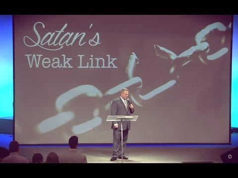 """Satan's Weak Link""  -  Pastor Raymond Woodward"