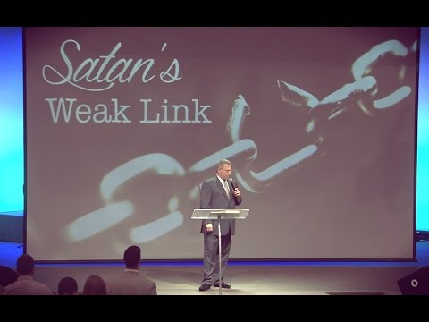 """Satan's Weak Link""  –  Pastor Raymond Woodward"
