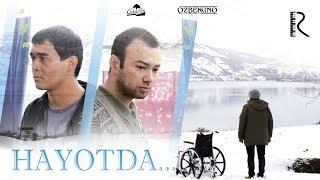 Hayotda... (o'zbek film) | Хаётда... (узбекфильм)