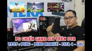 REVIEW PC TẦM GIÁ 3 TRIỆU CHIẾN GAME NGON