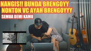 Gambar cover SAMPAI NANGIS!! REAKSI ISTRI/BUNDA BRENGOY NONTON VIDEO CLIP SEMUA DEMI KAMU