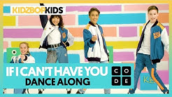 KIDZ BOP Kids - If I Can't Have You (Dance Along with Code.org)