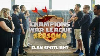 Clash of Clans - Champions War League Season 4 - Clan Spotlight
