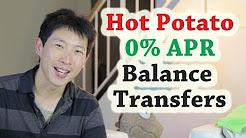 Hot Potato Balance Transfers   BeatTheBush