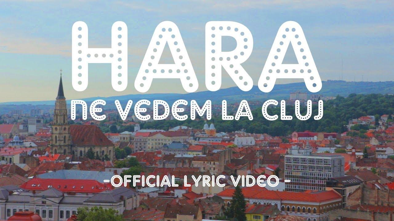 hara-ne-vedem-la-cluj-official-lyric-video-trupahara
