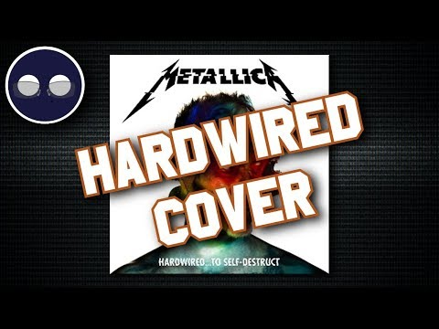 "Metal Covers: Metallica's ""Hardwired... To Self-Destruct"" (Instrumental)"