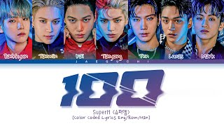Download Mp3 Superm '100' Lyrics  슈퍼엠 100 가사   Color Coded Lyrics