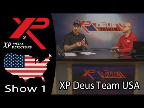 XP Deus Team USA Metal Detecting show number 1