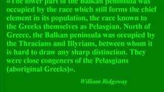 Oldest people of Europe - Πελασγοί i.e Illyrians