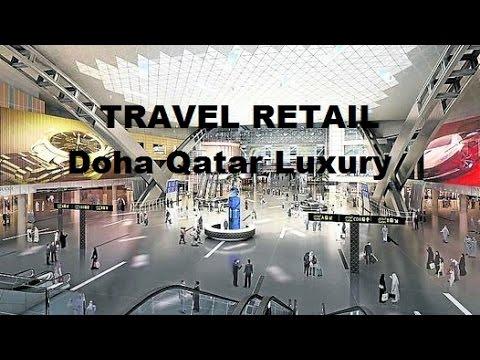 Lujo en el Aeropuerto Internacional de Doha Qatar - Travel Retail - Relojería Suiza
