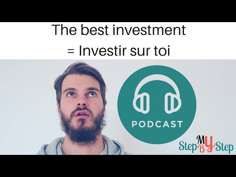 The best investment = Investir sur toi