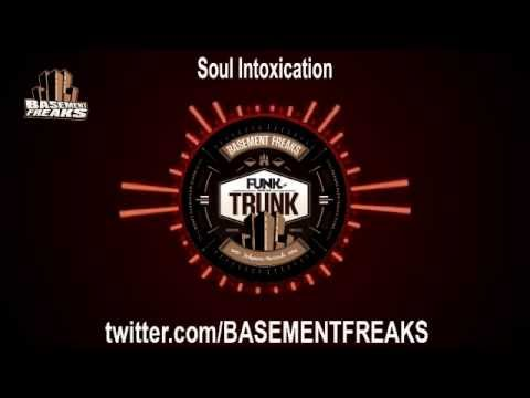 Basement Freaks - Soul Intoxication