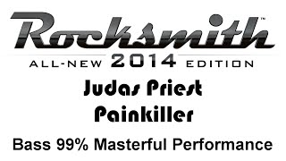 "Judas Priest ""Painkiller"" Rocksmith 2014 bass 99% pick"