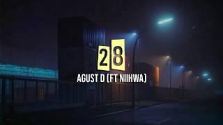 Agust D - 28 (Ft NiiHWA) [INDO LIRIK]