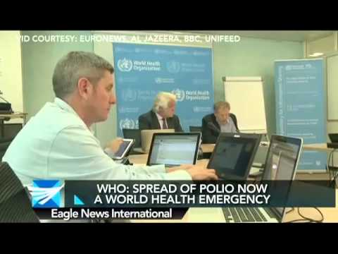 WHO SAYS SPREAD OF POLIO NOW A WORLD HEALTH EMERGENCY