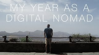 MY YEAR AS A DIGITAL NOMAD (2017)