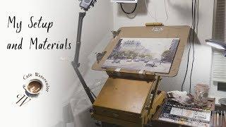 My Watercolor Materials and setup