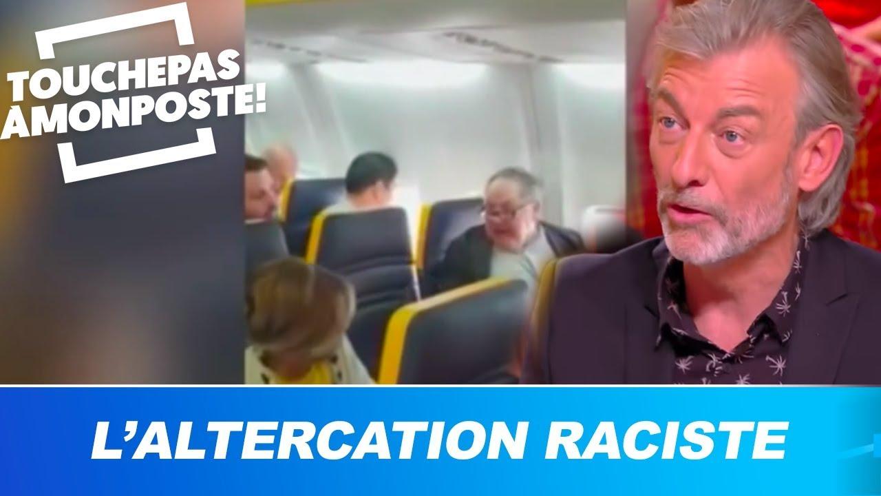 Altercation raciste sur un vol Ryanair : TPMP réagit !