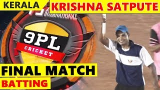 Krushna Satpute batting   | FINAL MATCH |  | 9PL CRICKET KANNUR - KERALA