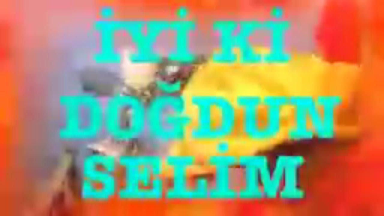 SELİM İyi ki doğdun - Selim İsme Özel Doğum Günü Şarkısı