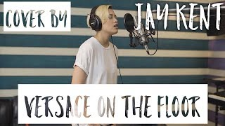 Bruno Mars - Versace On The Floor (Jay Kent Live Cover) Mp3
