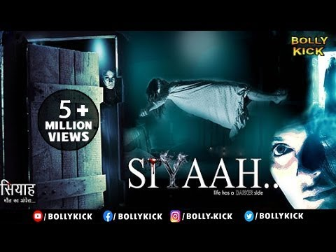 Siyaah Full Movie | Hindi Movies 2017 Full Movie | Bollywood Movies