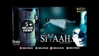 Siyaah Full Movie | Hindi Movies 2019 Full Movie | Horror Movies | Hindi Movies