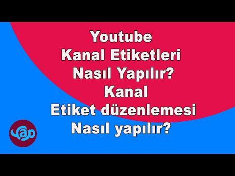 Youtube Kanal Etiketleri Nasıl Yapılır? Kanal Etiket Düzenlemesi Nasıl Yapılır? Eğitim Videosu