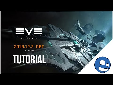 EVE Echoes - Full Tutorial Game Play (EVE Online Mobile)