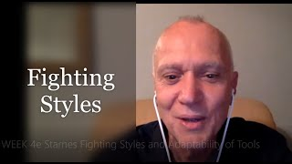 Wk4 Fighting Styles and Adaptability of Tools