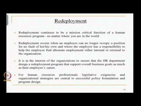 Mod-03 Lec-28 Concerns of recruitment, selection, skill formation and redeployment Contd..