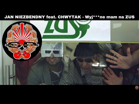JAN NIEZBENDNY feat. CHWYTAK - Wyj***ne mam na ZUS [OFFICIAL VIDEO]