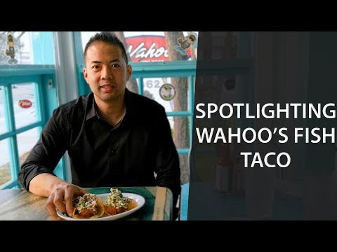 Spotlighting Wahoo's Fish Taco