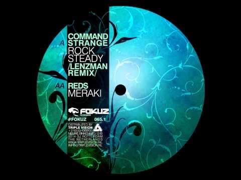 Command Strange - Rock Steady (Lenzman Remix) - Fokuz Recordings