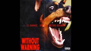 21 Savage, Offset, Metro Boomin - Still serving (Official instrumental) Without Warning