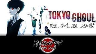 MangaPod Book Club #142: Tokyo Ghoul (Vol. 4 - 6, Ch. 30 - 58) ft. Nick Robinson!