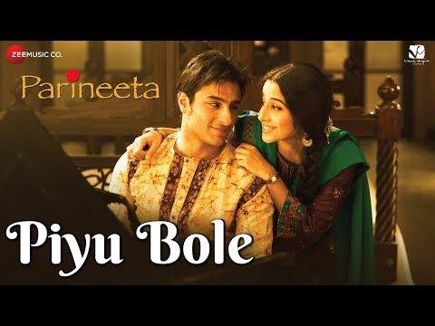 Piyu Bole | Parineeta | Saif Ali Khan & Vidya Balan | Sonu Nigam & Shreya Ghoshal