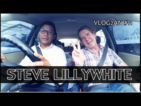 VLOG2AN #11 - Ngobrol santai bersama STEVE LILLYWHITE