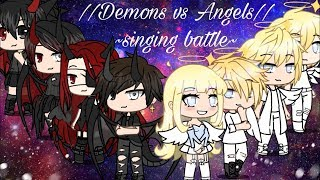 Singing battle//Demons vs Angels//GLMV